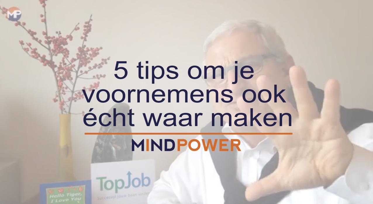 5 tips om je voornemens ook écht waar maken